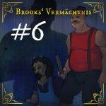 #6 – Mysteriöse Ereignisse